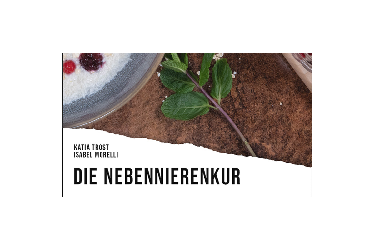 Die Nebennierenkur- Rezepte, Mahlzeitenpläne, Einkaufslisten